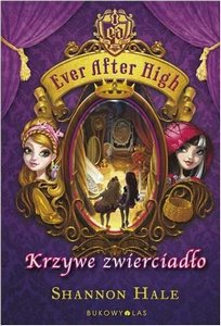 ever after high krzywe zwierciadlo